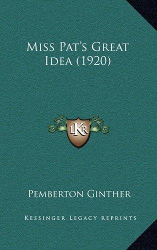 Miss Pat's Great Idea (1920)