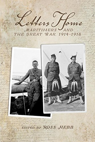 Letters Home: Maritimers and the Great War, 1914-1918 (2015-04-01)