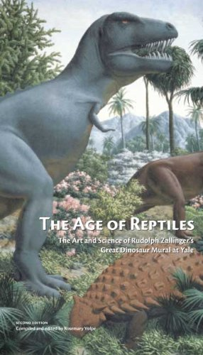 The Age of Reptiles: The Art and Science of Rudolph Zallinger's Great Dinosaur Mural at Yale (Yale Peabody Museum Series) by Rosemary Volpe (2010-09-03)