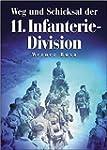 Weg und Schicksal der 11. Infanterie-...