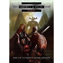 Slayer - Gotrek & Felix: Book 2 of the Doom of Gotrek Gurnisson (Doom of Gotrek Gurnisson 2) by David Guymer (2015-04-09)