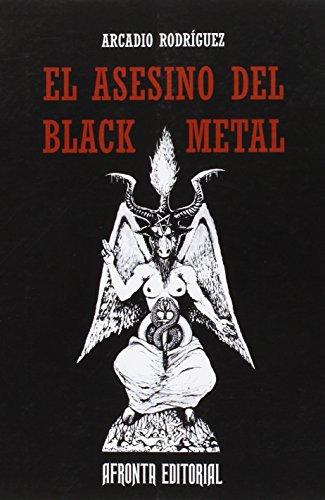 El Asesino del Black Metal