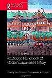 Routledge Handbook of Modern Japanese History (Routledge Handbooks) - Sven Saaler, Christopher W. A. Szpilman