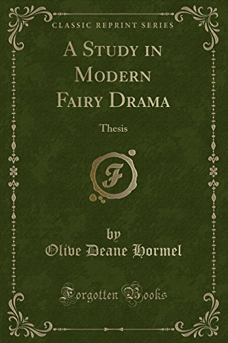 a-study-in-modern-fairy-drama-thesis-classic-reprint