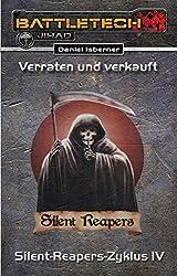 BattleTech: Silent-Reapers-Zyklus 4: Verraten und Verkauft