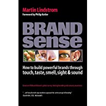 Brandsense: How to Build Powerful Brands Through Touch, Button, Smell, Sight and Sound