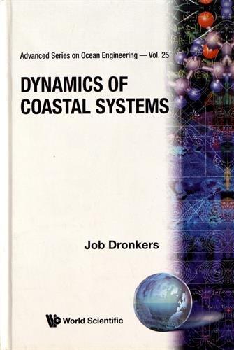 Dynamics of Coastal Systems par Job Dronkers