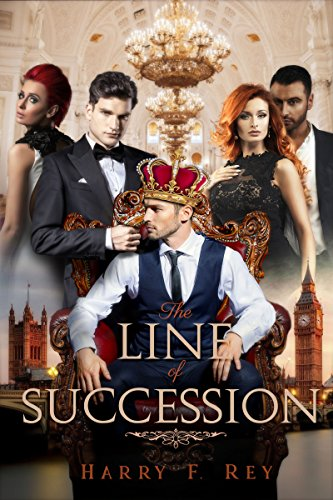 The Line of Succession (English Edition) eBook: Harry F. Rey ...