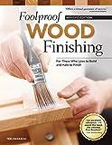 Foolproof Wood Finishing, Rev Edn