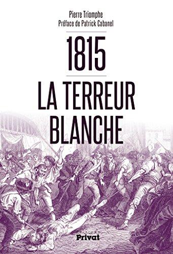 1815 La terreur blanche