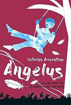 Angelus di [Caterina Armentano]