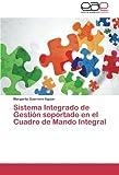 Sistema Integrado de Gestion Soportado En El Cuadro de Mando Integral