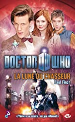 Doctor Who, Tome  : La Lune du chasseur