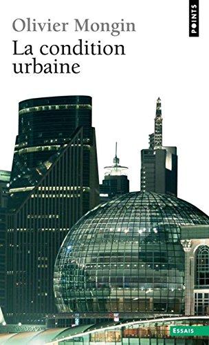 la-condition-urbaine-la-ville--l-39-heure-de-la-mondialisation