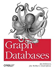 Graph Databases by Ian Robinson (2013-06-17)