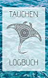 Tauchen Logbuch: Gerätetauchen | Tauchen Dive Log. Platz für 100 Tauchgänge auf vorgedruckten...