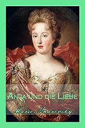 Anja und die Liebe: Historischer Liebesroman