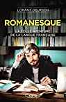 Romanesque : La folle aventure de la langue française par Deutsch