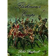 Flashman's Escape (Adventures of Thomas Flashman Book 4)