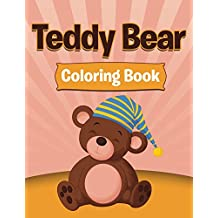 Teddy Bear Coloring: Coloring Books for Kids