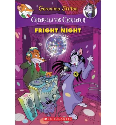 [(Creepella Von Cacklefur #5 Fright Night )] [Author: Geronimo Stilton] [Aug-2013]