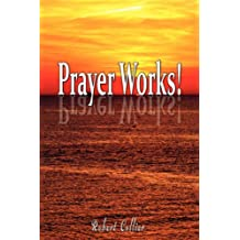 Effective Prayer by Robert Collier (the author of Secret of the Ages)