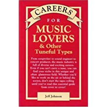 Careers for Music Lovers & Other Tuneful Types (Careers for You)