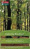 Southeast England (Exploring Woodland) (Exploring Woodland S.)