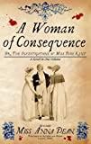 Woman of Consequence, A