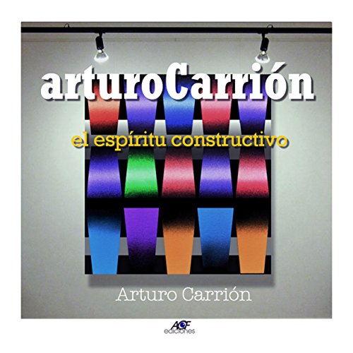 arturoCarrión: El espirítu constructivo