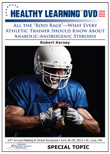 Preisvergleich Produktbild All the Roid Rage What Every Athletic Trainer Should Know About Anabolic-Androgenic Steroids
