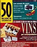 50 MILLIONS DE CONSOMMATEURS N? 249 du 01-04-1992 LES GRANDS CLUBS DE VINS AU CRIBLE - VINS PAR CORRESPONDANCE ESSAIS DU MOIS - APPAREILS PHOTO - MICRO-ONDES GRIL - SECHE-LINGE - TONDEUSES A GAZON CAMESCOPES - MAGNETOSCOPES - TELE - ROBOTS MENAGERS - MICRO-ONDES - LAVE-LINGE - REFRIGERATEURS - AUTORADIOS - ANTIVOLS AUTO - REPONDEURS - PRODUITS HYDRATANTS - CASQUES MOTO - PERCEUSES ELECRTIQUE