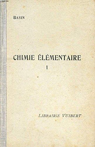 CHIMIE ELEMENTAIRE, I (METALLOIDES), A L'USAGE DES ELEVES DE LA CLASSE DE 4e B