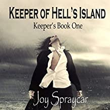 Keeper of Hell's Island: Southern Gate: The Keepers, Book 1