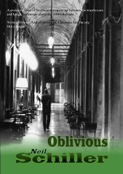 Oblivious by [Schiller, Neil]