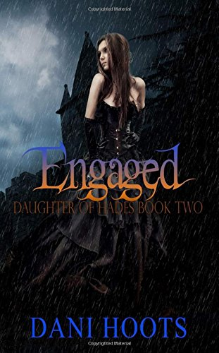 Engaged: Volume 2 (Daughter of Hades)