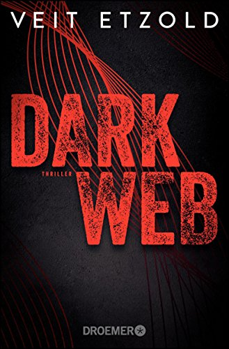Dark Web: Thriller