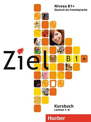 Ziel: B1+ Paket - Kursbuch und Arbeitsbuch mit Lerner CD-Rom por Rosa-Maria Dallapiazza