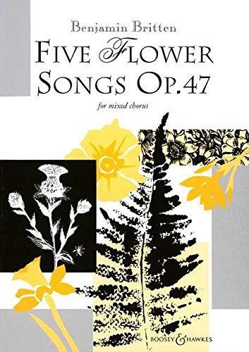 Flower songs Op.47 (5) - Cht(SATB)