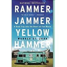 Rammer Jammer Yellow Hammer: A Road Trip into the Heart of Fan Mania by Warren St. John (2005-05-31)