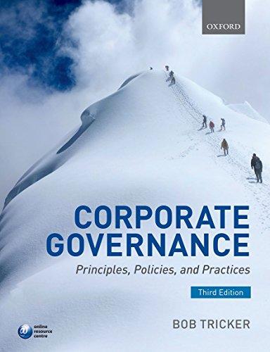 Corporate Governance: Principles, Policies, and Practices por R. I. (Bob) Tricker