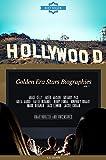 Hollywood: Golden Era Stars Biographies Vol.7: (GRACE KELLY,GREER GARSON,GREGORY PECK,GRETA GARBO,HATTIE MCDANIEL,HENRY FONDA,HUMPHREY BOGART,INGRID BERGMAN,JACK ... LEMMON,JACKIE COOGAN) (English Edition)