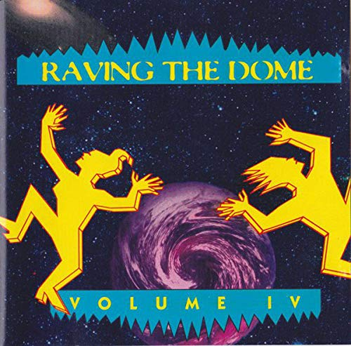 Raving the Dome-Vol.4