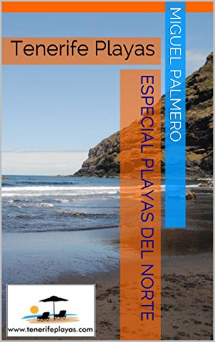 Tenerife Playas: Playas del Norte (Spanish Edition)