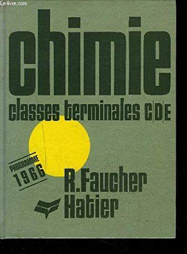 CHIMIE CLASSES TERMINALES SECTIONS C.D.E. PROGRAMME 1966.
