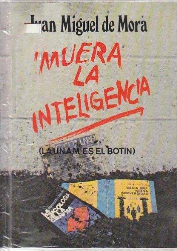 Muera la inteligencia: La U.N.A.M. es el bot¸n