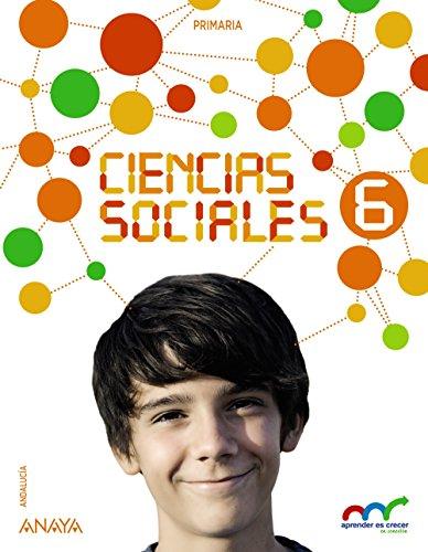 Ciencias sociales 6 (con social science 6 in focus) (aprender es crecer en conexión)