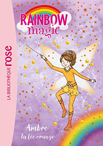 Rainbow Magic, Tome 2 : Ambre la fée orange -