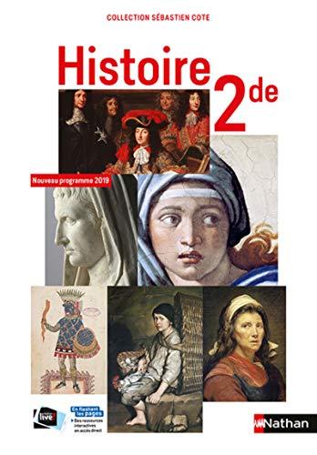 Histoire 2de collection S. Cote - manuel élève (nouveau programme 2019)