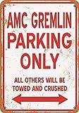 Bilingo AMC Gremlin Parking Only Vintage QualityVintage Metall Zinn Wand Schild Plaque Poster personalisierte Familie Straßenschild 12 x 8 Zoll
